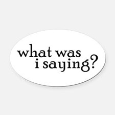 Saying Oval Car Magnet