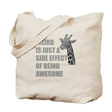WEIRD is just a side effect of being AWESOME Tote