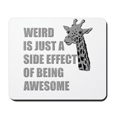 WEIRD is just a side effect of being AWESOME Mouse