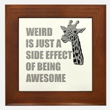 WEIRD is just a side effect of being AWESOME Frame