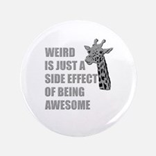 WEIRD is just a side effect of being AWESOME 3.5""