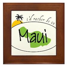 Rather Be In Maui Framed Tile