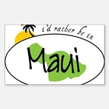 Rather Be In Maui Sticker (Rectangle)