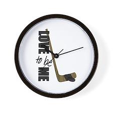 HOCKEY - LOVE TO BE ME Wall Clock