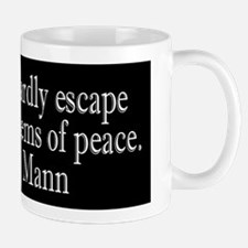 War is a Cowardly Escape from Mug