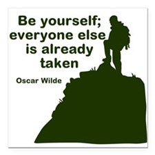 """Be Yourself Square Car Magnet 3"""" x 3"""""""