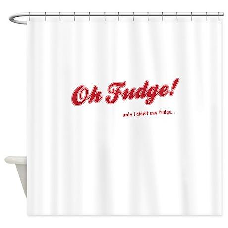 OH Fudge - Shower Curtain