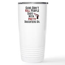 Guns Dont Kill People Travel Mug
