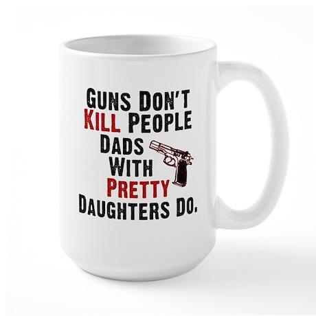 Guns Dont Kill People Large Mug
