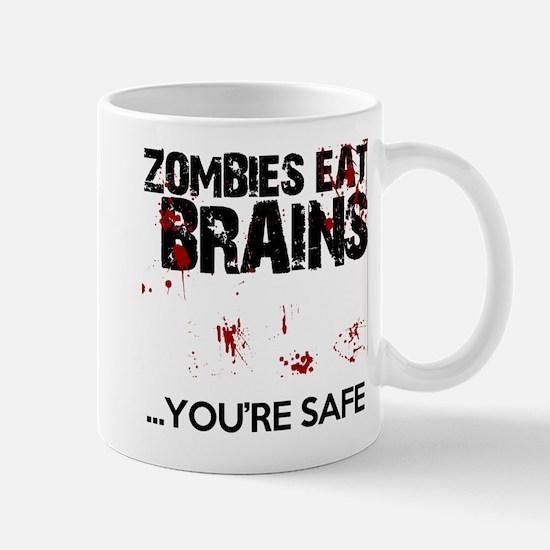 zombies eat brains youre safe funny Mug