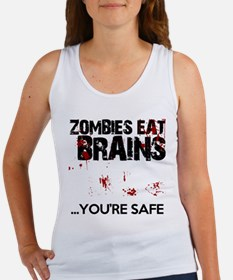 zombies eat brains youre safe funny Women's Tank T