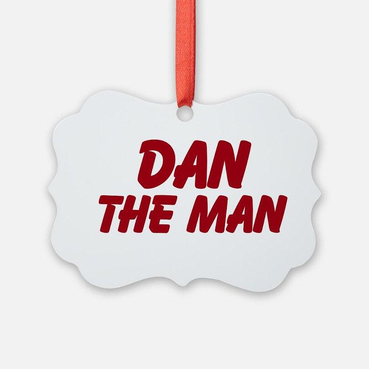 Dan The Man Ornament