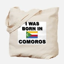 I Was Born In Comoros Tote Bag