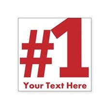 """number one Square Sticker 3"""" x 3"""""""