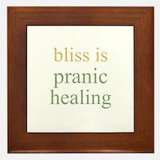 bliss is PRANIC HEALING  Framed Tile