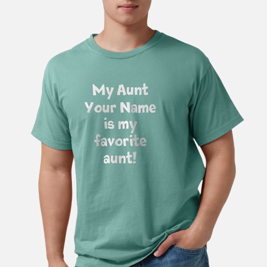Favorite Aunt Mens Comfort Colors Shirt