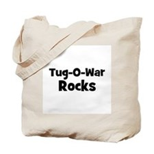 TUG-O-WAR Rocks Tote Bag
