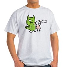 Can I Keep Him? T-Shirt