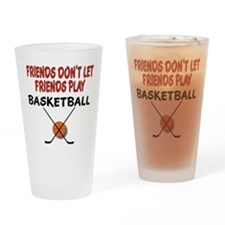 FRIENDS DONT LET FRIENDS.png Drinking Glass