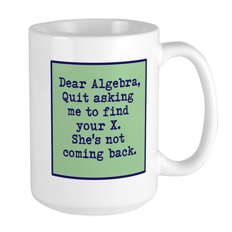 Dear Algebra Mugs