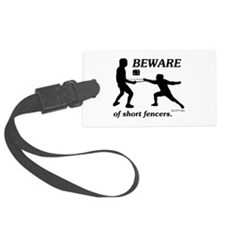 Beware of Short Fencers Luggage Tag