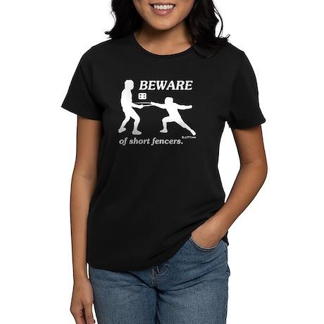 Beware of Short Fencers Women's Dark T-Shirt