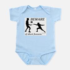 Beware of Short Fencers Infant Bodysuit