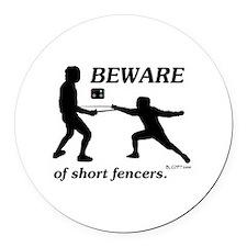 Beware of Short Fencers Round Car Magnet
