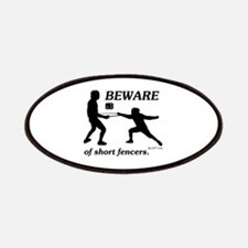 Beware of Short Fencers Patches