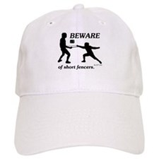 Beware of Short Fencers Baseball Cap