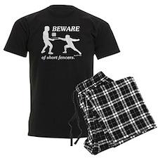 Beware of Short Fencers pajamas