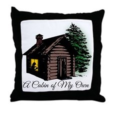 A Cabin of my own Throw Pillow