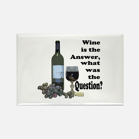 Wine is the answer ~ what was the question? Rectan