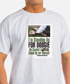 I'm Standing Up for Doogie Ash Grey T-Shirt