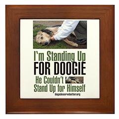 I'm Standing Up for Doogie Framed Tile