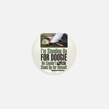 I'm Standing Up for Doogie Mini Button (100 pack)