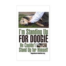 I'm Standing Up for Doogie Rectangle Decal