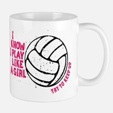 Play Volleyball Like a Girl Mug