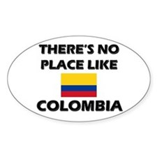 There Is No Place Like Colombia Oval Decal
