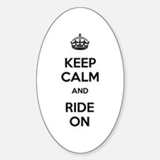 Keep Calm and Ride On Sticker (Oval)