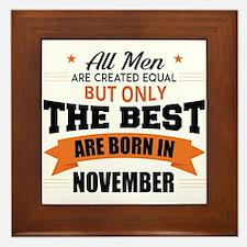 The Best Are Born In November Framed Tile