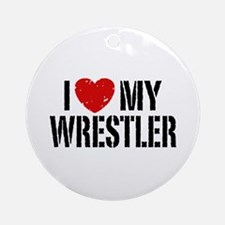 I Love My Wrestler Ornament (Round)