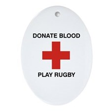 Donate Blood - Play Rugby Oval Ornament