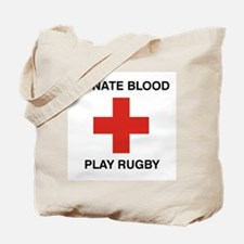Donate Blood - Play Rugby Tote Bag
