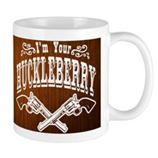 Im Your HUCKLEBERRY Mug Mug