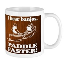 I Hear Banjos, Paddle Faster! Mug