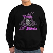 Real Women Love Pitbulls Sweatshirt
