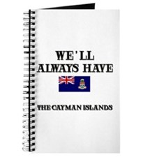 We Will Always Have The Cayman Islands Journal