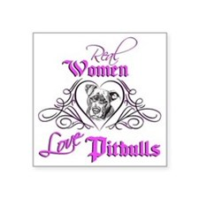 "Real Women Love Pitbulls Square Sticker 3"" x"