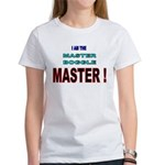 I am the Master Boggle MASTER Women's T-Shirt